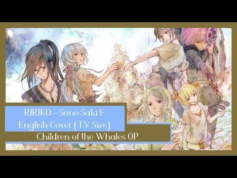 【Kokalo】Children Of The Whales OP: Sono Saki E「English Cover」