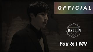 [MV] JMellow - You & I 제이멜로우