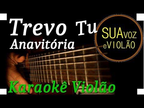 Trevo (tu) - Anavitória - Karaokê  Violão
