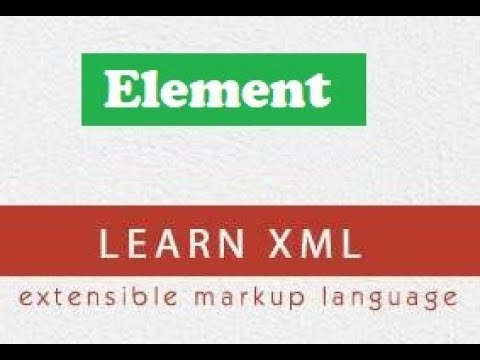 XML PART 03 Elements with definition and examples , how to use elements in xml for web designing
