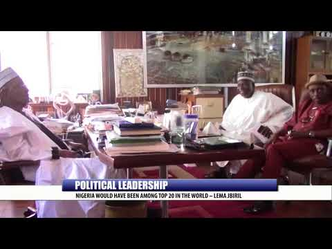 POLITICAL LEADERSHIP: NIGERIA WOULD HAVE BEEN AMONG TOP 20 IN THE WORLD