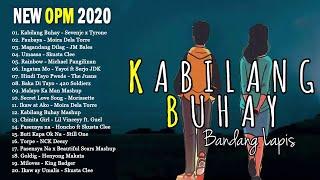 Top 100 New OPM Songs 2020 November: Kabilang Buhay - Paubaya - Magandang Dilag - Umaasa...