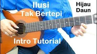 Belajar Gitar Ilusi Tak Bertepi (Intro)
