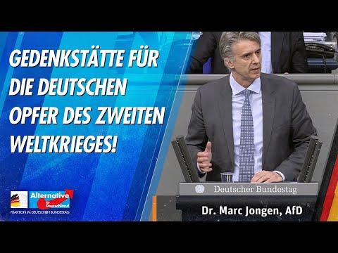 Gedenkstätte für die deutschen Opfer des Zweiten Weltkrieges! - Dr. Marc Jongen - AfD-Fraktion