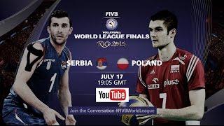 Live: Serbia vs Poland - FIVB Volleyball World League Final 2015