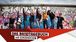 Deutsch lernen mit Musik (B1/B2)   Das Bandtagebuch mit EINSHOCH6   Die Berliner Mauer