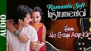 Romantic Soft Instrumental - Hum Ho Gaye Aap Ke | 90's Best Hindi Song