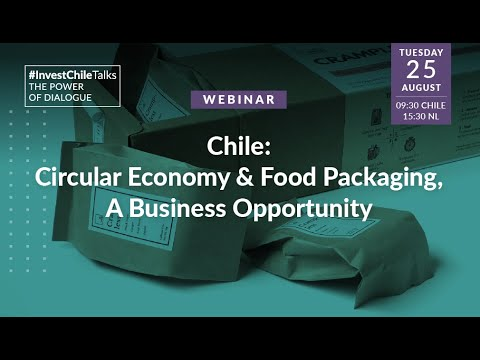Webinar Circular Economy and Food Packaging in Chile. A business opportunity