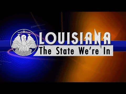 Louisiana: The State We're In - 11/03/17