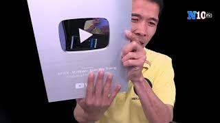 🔴Khui Hộp Nút Bạc N10tv- Trương Quốc Huy Youtube - cảm ơn Khán Giả N10tv