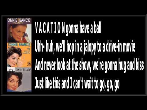 Vacation - Connie Francis - ( Lyrics )