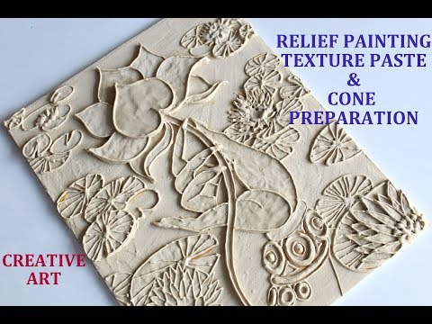 RELIEF PAINTING TEXTURE PASTE AND CONE PREPARATION