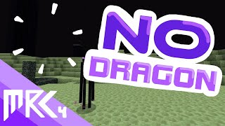 [MRC 4] This World Spawned with NO DRAGON