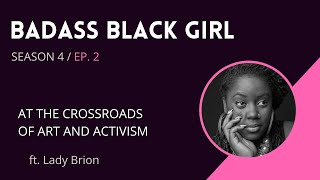 Badass Black Girl [the Vlog] - Ep. 2 S4
