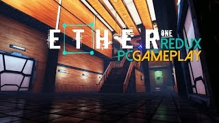Ether One Redux Gameplay (PC HD)