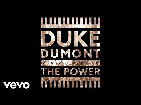 Duke Dumont - The Power (Audio) ft. Zak Abel