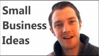 Small Business Ideas - Must See!!.. The Best Small Business Ideas