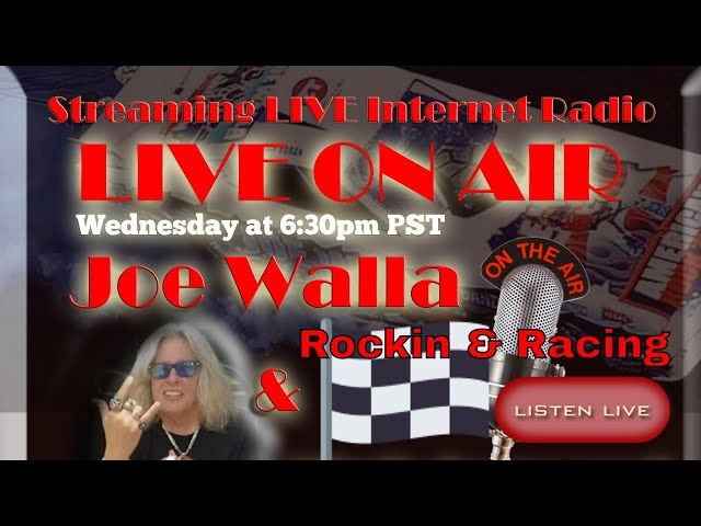 Rockin n Racing Live show With Joe Walla And Chris Seaward