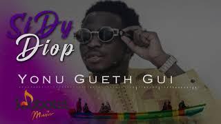 Download Sidy Diop - Yonu Gueth Gui (Audio Officiel)