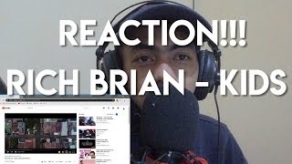 RICH BRIAN - KIDS (OFFICIAL MUSIC VIDEO) REACTION!!! Logic? J Cole? ...