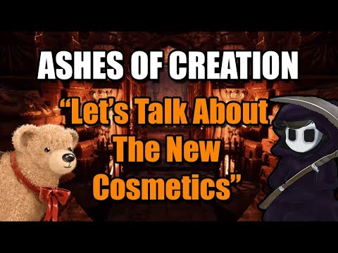 "Ashes of Creation - ""Let's talk about the new cosmetics..."""