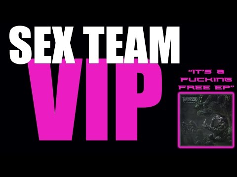 """""""Sex Team VIP""""- This Place Is A Zoo"""