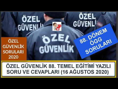 88. Dönem Özel Güvenlik Sınavı Soru ve Cevapları (16 Ağustos 2020), Özel Güvenli