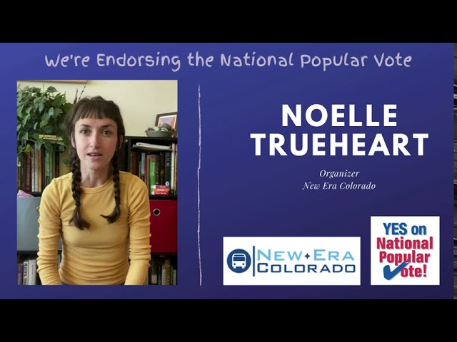 Why New Era Colorado Endorses YES on National Popular Vote