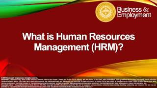 What is Human Resources Management (HRM)?