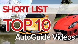 Top 10 Best AutoGuide YouTube Videos - The Short List