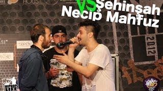 Necip Mahfuz vs Şehinşah (Final) - Hiphoplife Freestyle King 3 (2012) #FK3