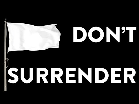 Don't Surrender