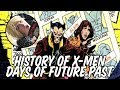 History of X-Men Days of Future Past