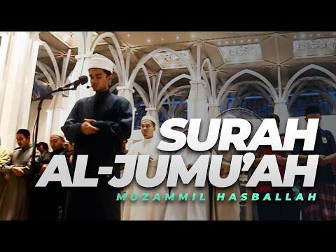 Surah Al-JUMU'AH - Muzammil Hasballah