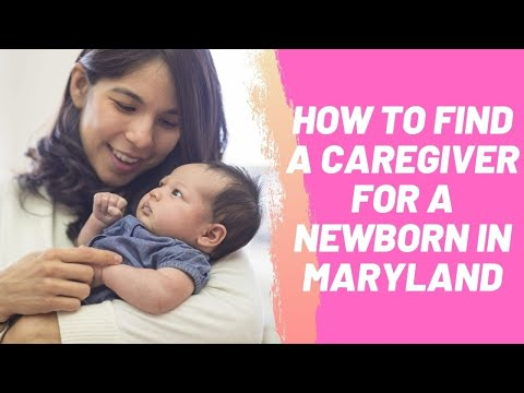 How to Find a Caregiver for a Newborn in Maryland