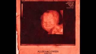 Allen Halloween - Gangsta Junkie