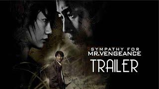 Sympathy for Mr  Vengeance Trailer Remastered HD