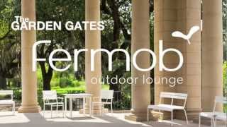 The Fermob Costa Collection At The Garden Gates