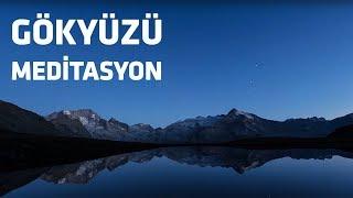Gökyüzü Meditasyon Sesi I Rahatlatıcı Müzik
