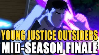 Young Justice Outsiders S3 Mid-Season Finale - Episodes 10-13 Review & Recap │ YJ Binge #4