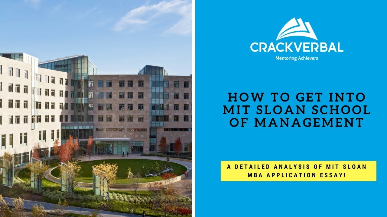 How to Get into MIT Sloan? A Detailed Analysis of the MIT Sloan MBA ...
