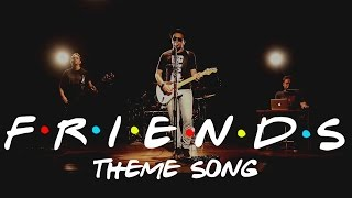 I'll Be There For You (Friends ...