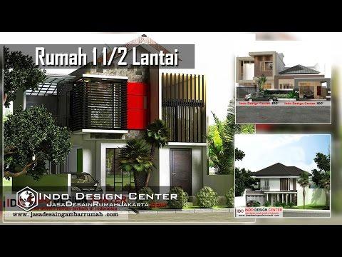 Desain Rumah 1,5 Lantai - Indo Design Center
