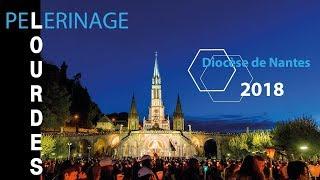Lourdes 2018 - Jour 1 - Diocèse de Nantes
