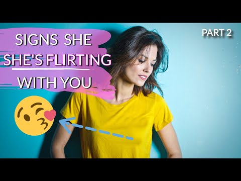 woman flirting signs at work today youtube full