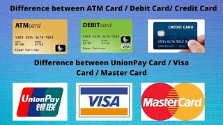 ATM card vs Debit card vs Credit card Unionpay Card vs VISA Card