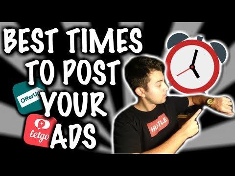 BEST TIME TO POST ADS (OFFERUP, LETGO, FACEBOOK, CRAIGSLIST)