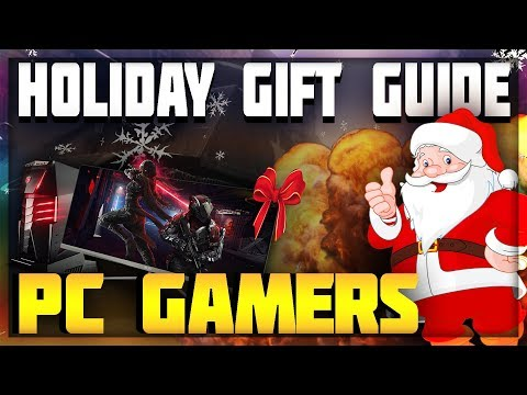 Best CHRISTMAS Gift Ideas For Gamers /// 2017 Holiday Gift Guide /// PC Gamers Edition