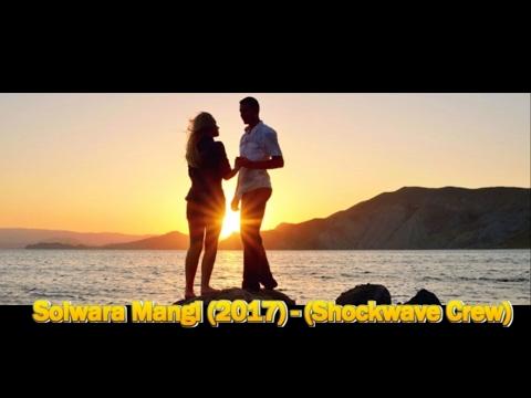 Solwara Mangi - (Shockwave Crew) PNG 2017 fresh hits Mp3