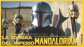 TODO lo que Debes Saber Antes de Ver The Mandalorian – Star Wars